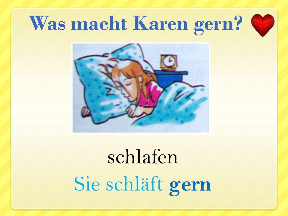 Spinat essen Sie isst gern Spinat Was macht Karen gern?