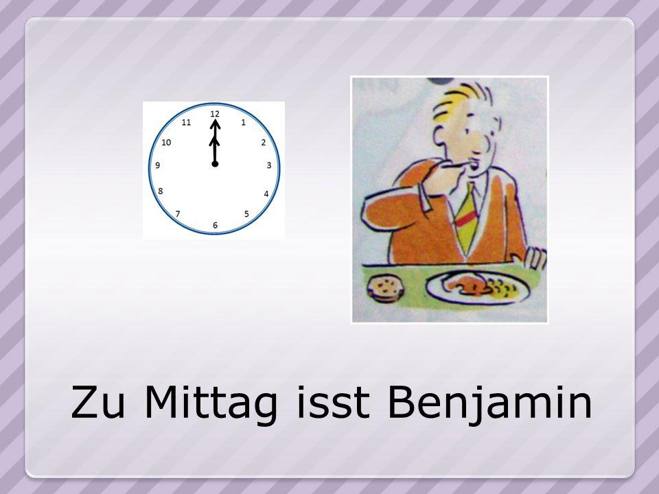 Zu Mittag isst Benjamin
