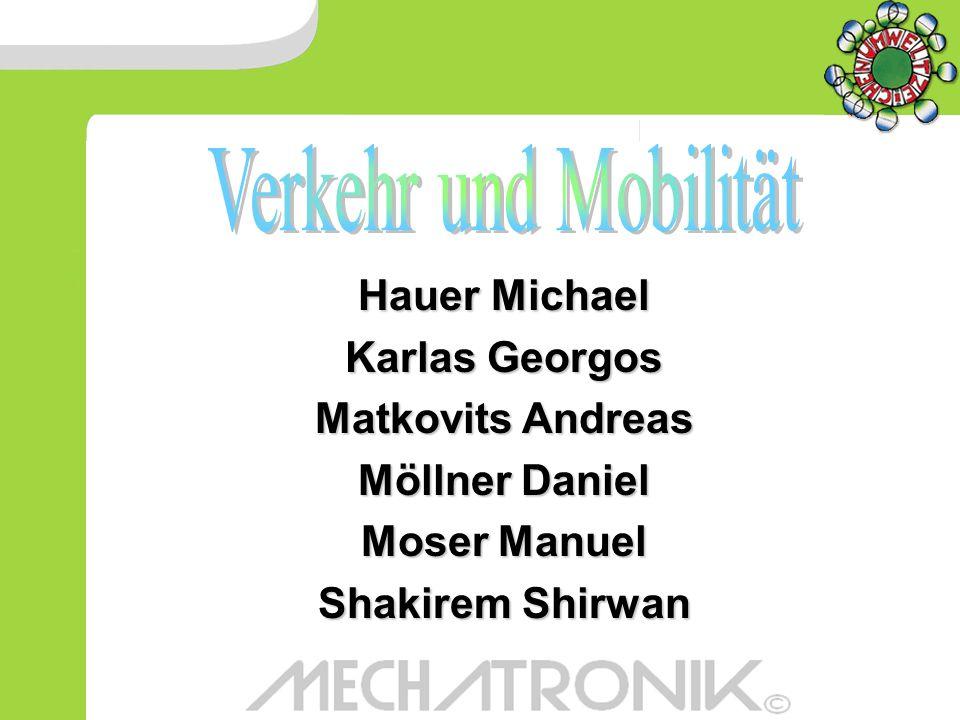 Hauer Michael Karlas Georgos Matkovits Andreas Möllner Daniel Moser Manuel Shakirem Shirwan