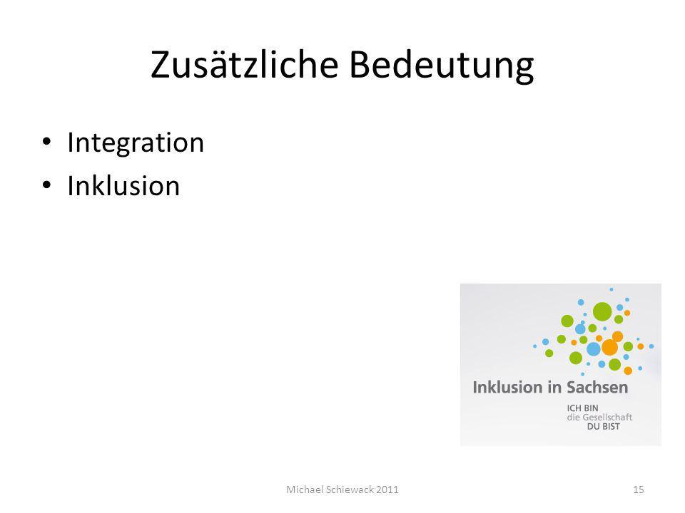 Zusätzliche Bedeutung Integration Inklusion Michael Schiewack 201115
