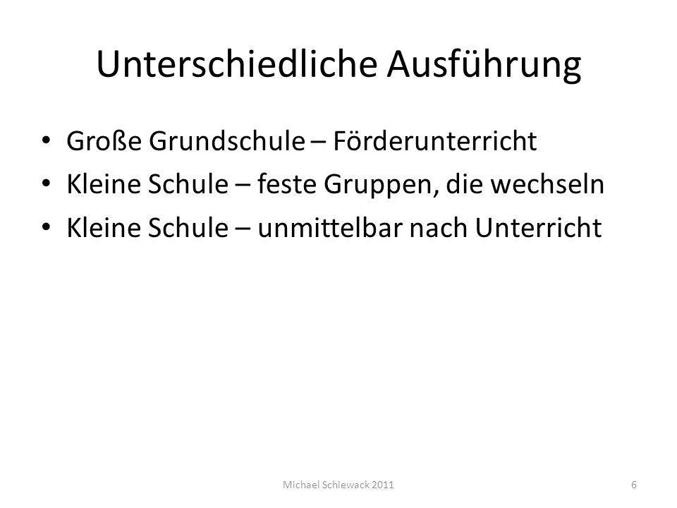 Konkrete Angebote Haltungs- und Koordinationsschulung Feinmotorik – Gruppe Konzentrationsgruppen Lernkompetenzen 7Michael Schiewack 2011