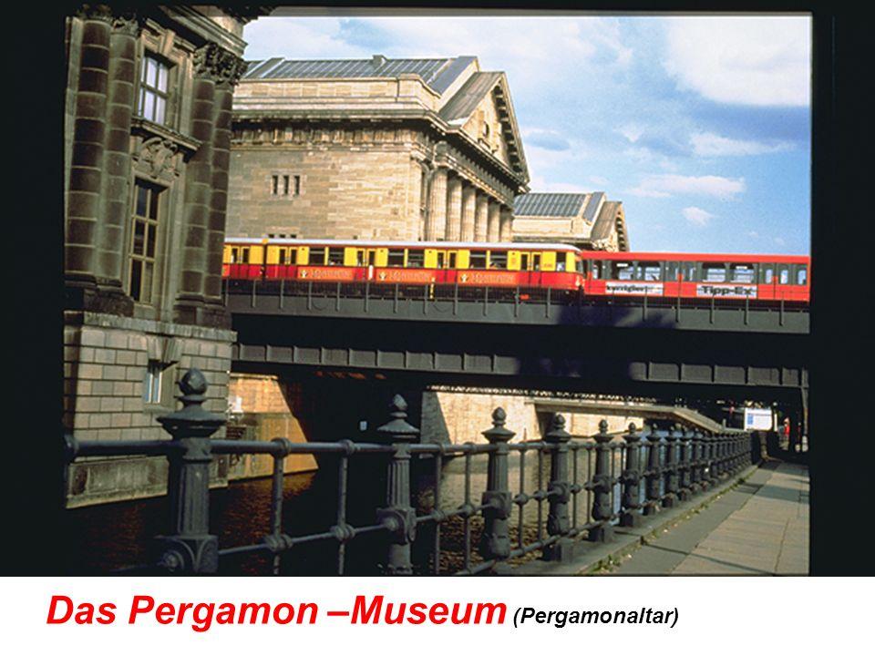 Das Pergamon –Museum (Pergamonaltar)