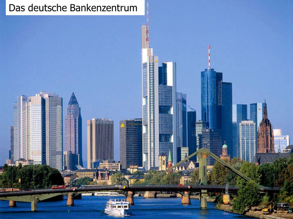 Das deutsche Bankenzentrum