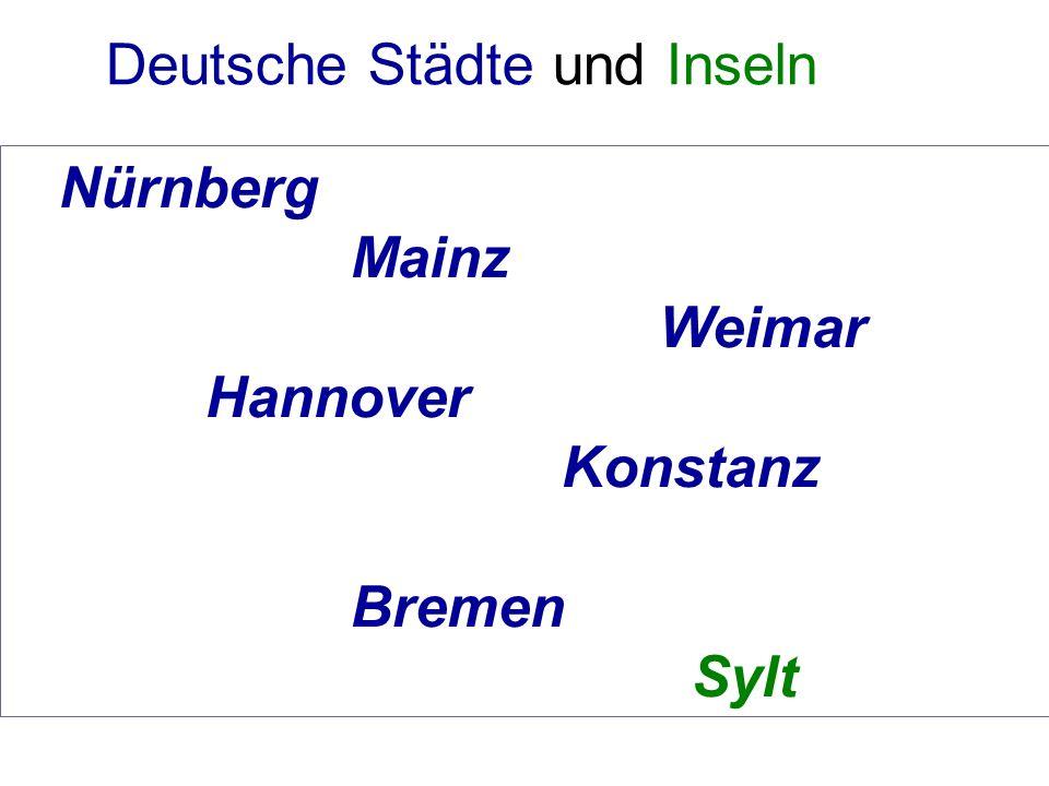 Nürnberg Mainz Weimar Hannover Konstanz Bremen Sylt Deutsche Städte und Inseln