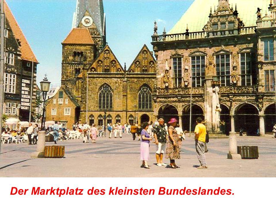 Der Marktplatz des kleinsten Bundeslandes.