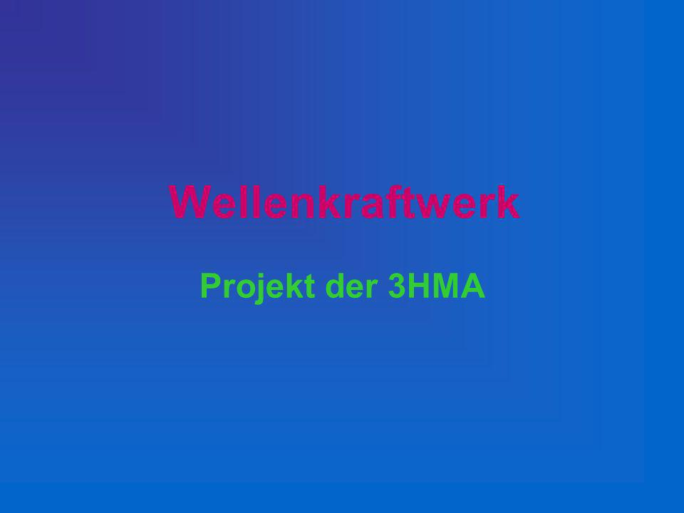 Projekt der 3HMA Wellenkraftwerk