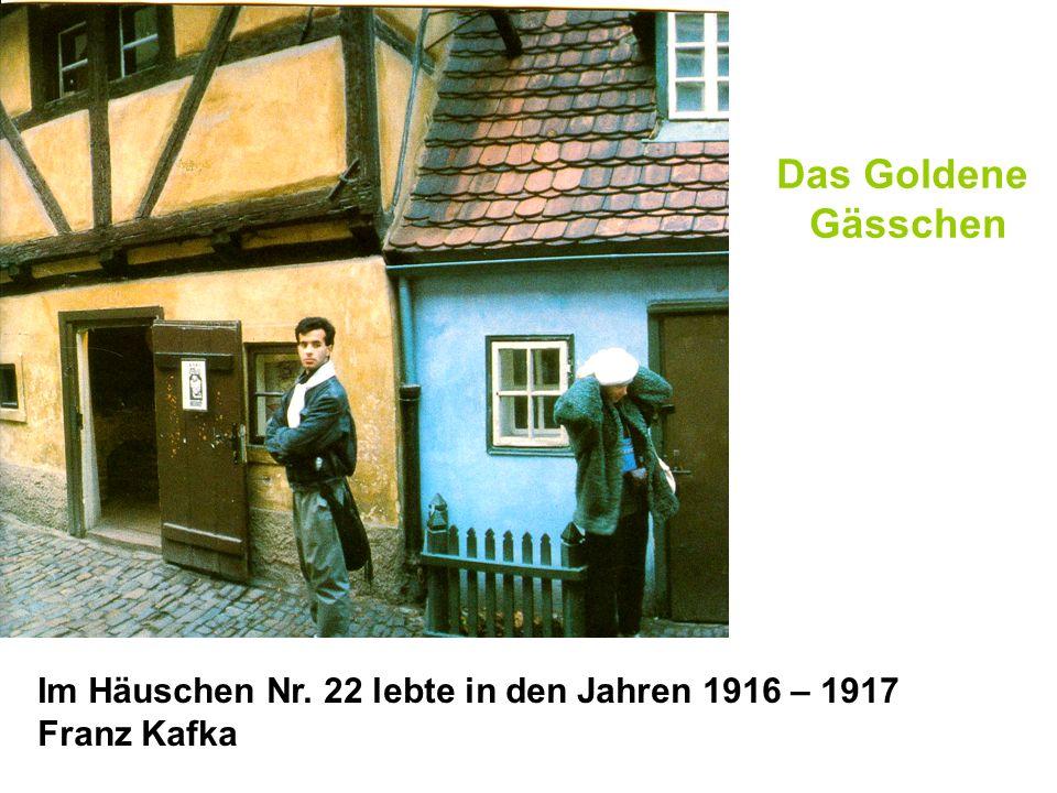 Das Goldene Gässchen Im Häuschen Nr. 22 lebte in den Jahren 1916 – 1917 Franz Kafka