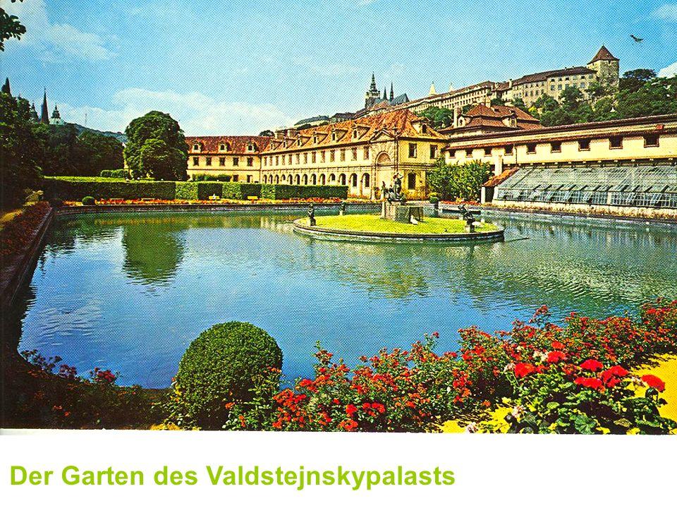 Der Garten des Valdstejnskypalasts