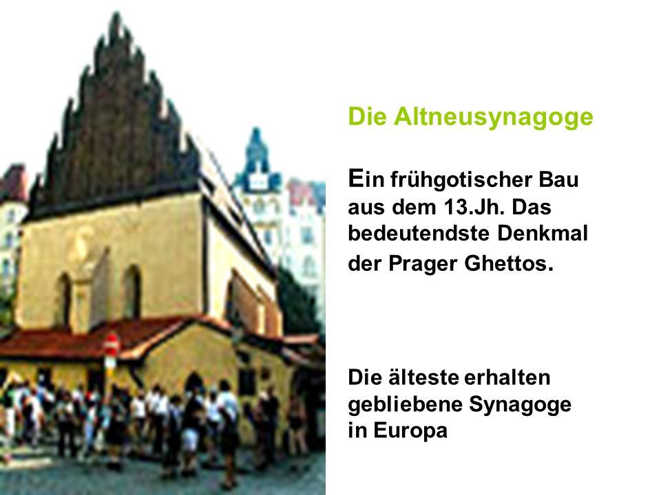 Die Altneusynagoge E in frühgotischer Bau aus dem 13.Jh. Das bedeutendste Denkmal der Prager Ghettos. Die älteste erhalten gebliebene Synagoge in Euro
