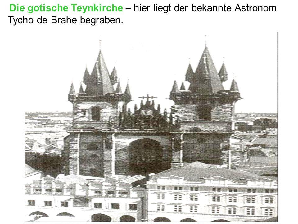 Die gotische Teynkirche – hier liegt der bekannte Astronom Tycho de Brahe begraben.