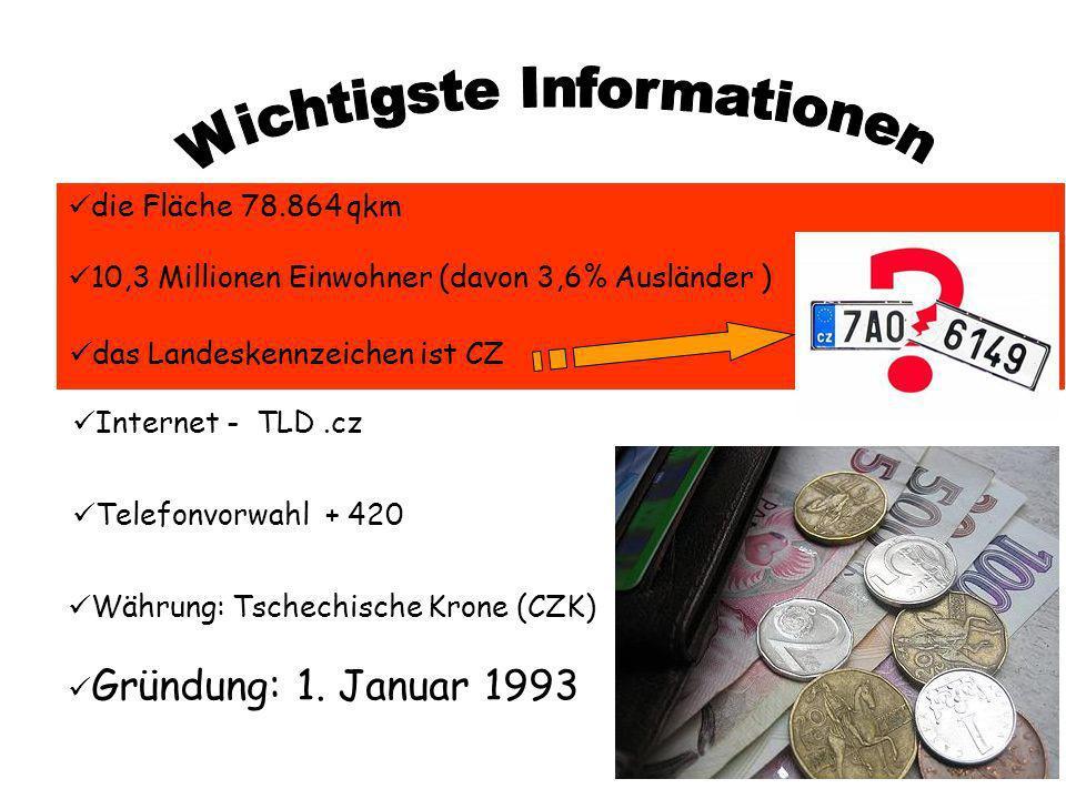 Internet - TLD.cz Telefonvorwahl + 420 Währung: Tschechische Krone (CZK) Gründung: 1. Januar 1993 die Fläche 78.864 qkm 10,3 Millionen Einwohner (davo