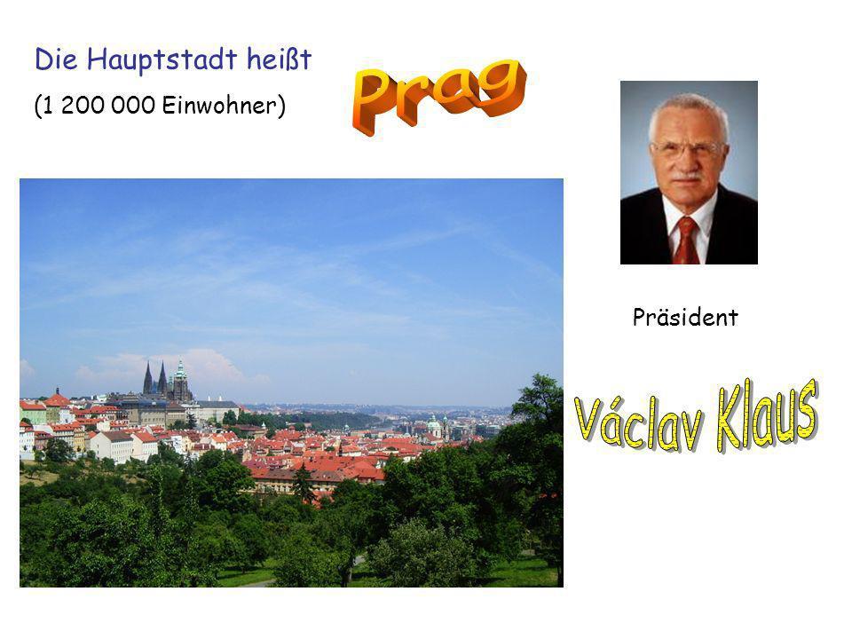 Präsident Die Hauptstadt heißt (1 200 000 Einwohner)