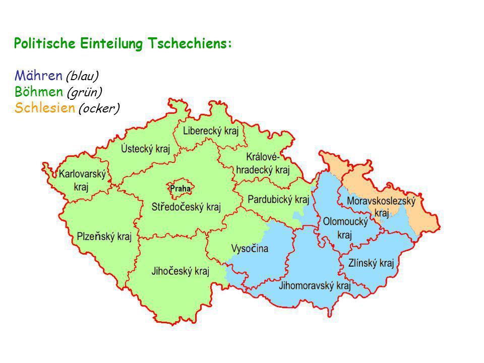 Politische Einteilung Tschechiens: Mähren (blau) Böhmen (grün) Schlesien (ocker)