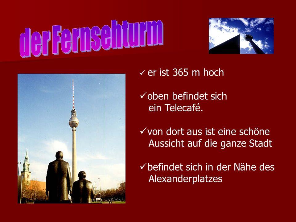 er ist 365 m hoch oben befindet sich ein Telecafé. von dort aus ist eine schöne Aussicht auf die ganze Stadt befindet sich in der Nähe des Alexanderpl