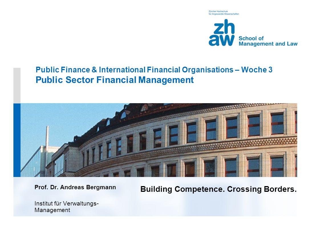 3.ppt, 28.10.2005 2 Public sector financial management Überblick Übergreifendes Konzept Public Finance Institutionen Case Study 8.1 NEAT