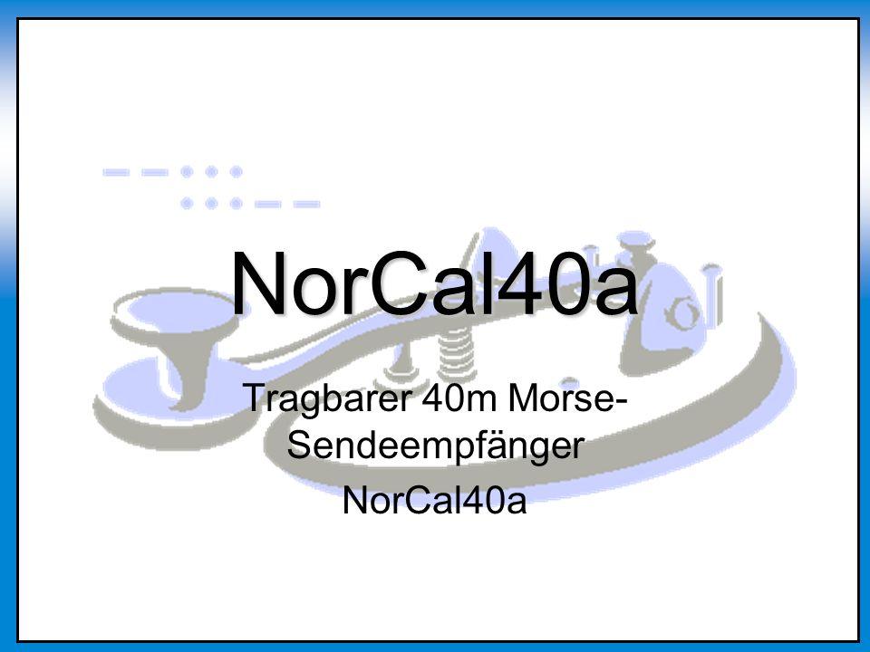 NorCal40a - Der Sendeempfänger Vorderseite Rückseite