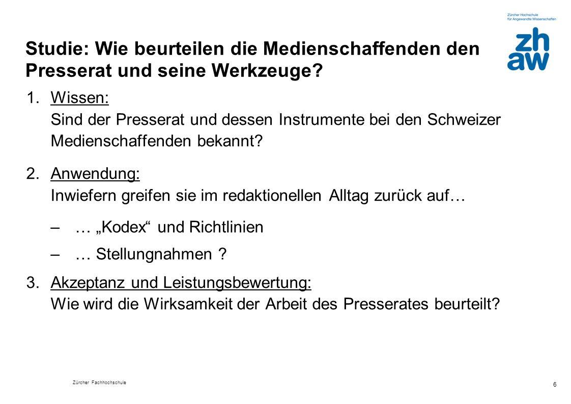 Zürcher Fachhochschule 27 Nutzen: Der Presserat... (in %) > 62%