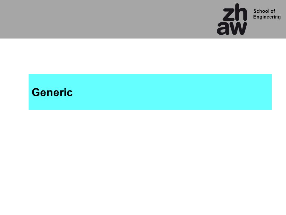 School of Engineering Generic in Entity ENTITY zaehl_generic IS GENERIC (width: natural := 5); PORT( clk,reset: IN std_logic; cnt_out : OUT std_logic_vector(width-1 downto 0) ); END zaehl_generic; ARCHITECTURE rtl OF zaehl_generic IS SIGNAL cnt_folge: unsigned(width-1 downto 0); SIGNAL cnt_gegenwart: unsigned(width-1 downto 0); BEGIN logik : PROCESS(cnt_gegenwart) BEGIN cnt_folge <= cnt_gegenwart + 1 ; END PROCESS logik; flip_flops : PROCESS(clk, reset) BEGIN IF reset = 1 THEN cnt_gegenwart <= to_unsigned(0,width); ELSIF clk EVENT AND clk = 1 THEN cnt_gegenwart <= cnt_folge ; END IF; END PROCESS flip_flops; cnt_out <= std_logic_vector(cnt_gegenwart); END rtl; Default Wert