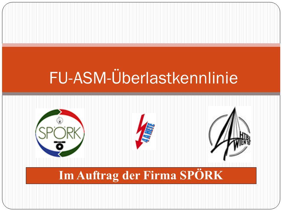 FU-ASM-Überlastkennlinie Im Auftrag der Firma SPÖRK