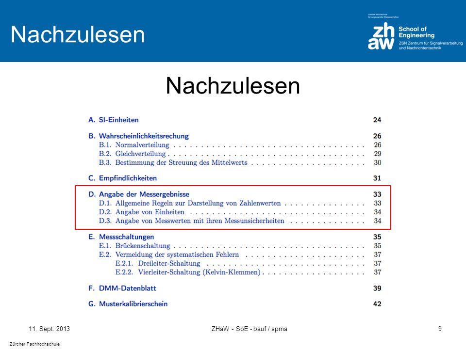 Zürcher Fachhochschule 11. Sept. 2013ZHaW - SoE - bauf / spma9 Nachzulesen