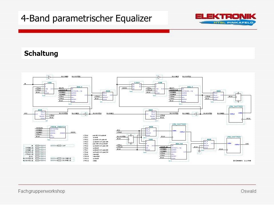 FachgruppenworkshopOswald Schaltung 4-Band parametrischer Equalizer