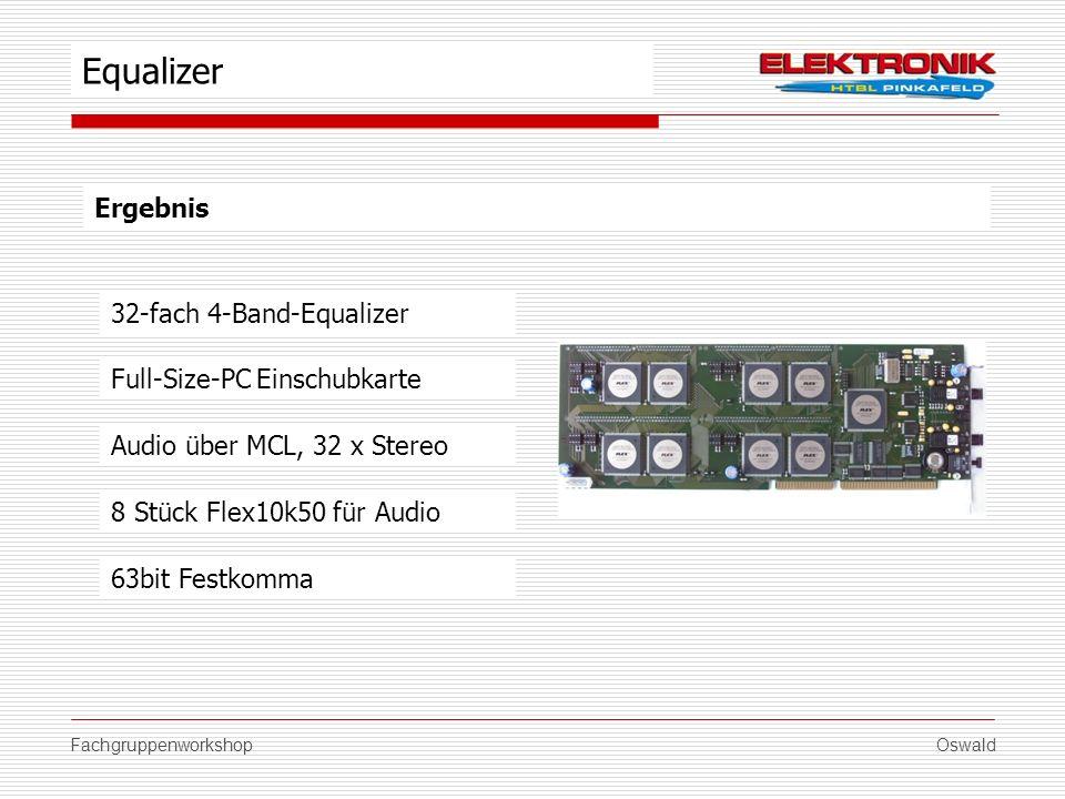 FachgruppenworkshopOswald Ergebnis Full-Size-PC Einschubkarte 8 Stück Flex10k50 für Audio Equalizer Audio über MCL, 32 x Stereo 32-fach 4-Band-Equaliz