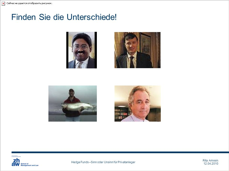 Rita Amrein 12.04.2010 Hedge Funds –Sinn oder Unsinn für Privatanleger Backup Slides