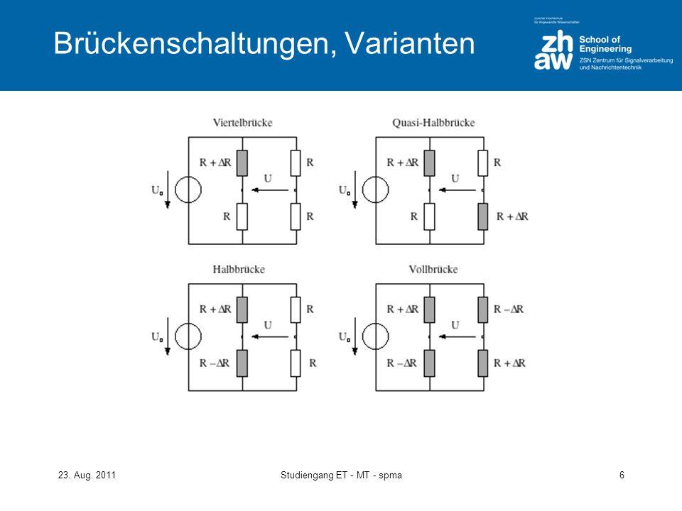23. Aug. 2011Studiengang ET - MT - spma6 Brückenschaltungen, Varianten