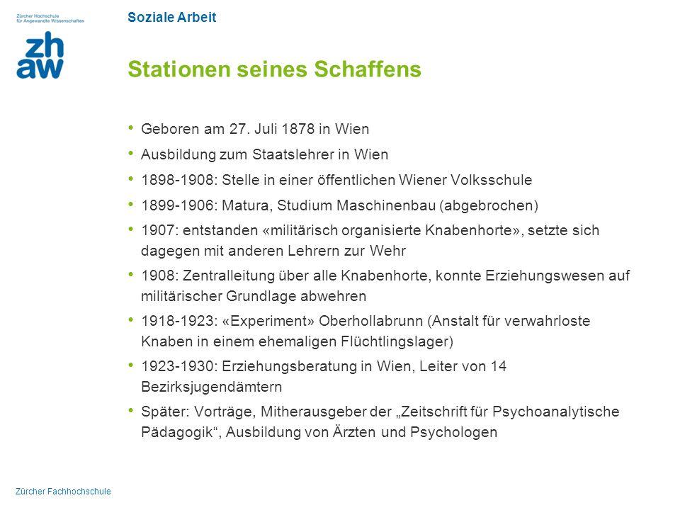 Soziale Arbeit Zürcher Fachhochschule Stationen seines Schaffens Geboren am 27. Juli 1878 in Wien Ausbildung zum Staatslehrer in Wien 1898-1908: Stell