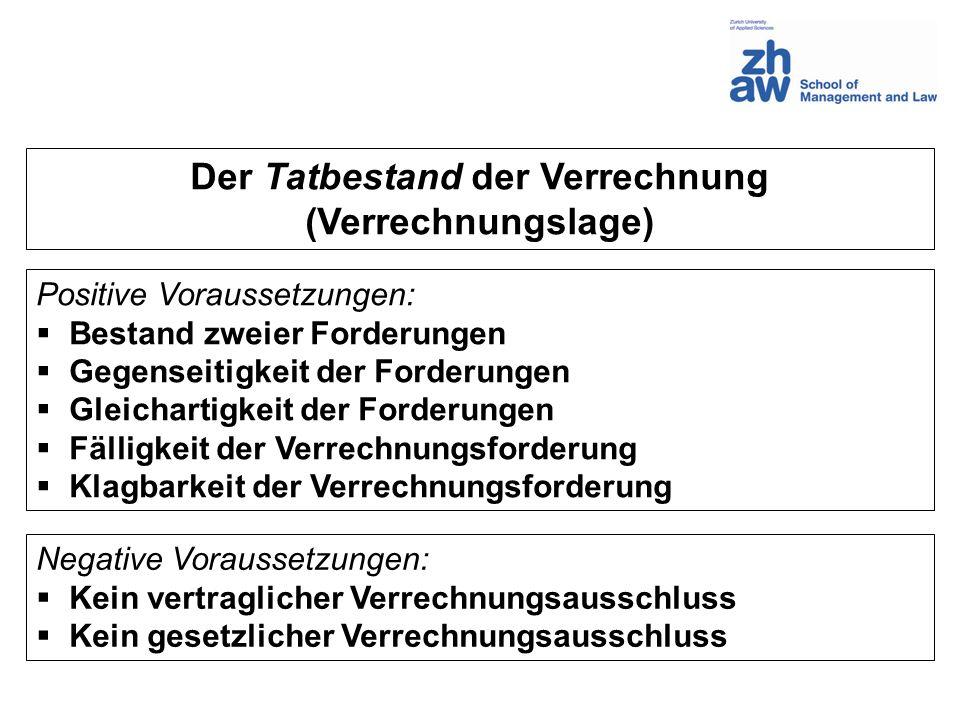 Gegenseitigkeit: Einmann-Aktiengesellschaft AB-AG B Hauptforderung Verrechnungsforderung keine Verrechnungs- forderung Verrechnender Verrechnungs- gegner