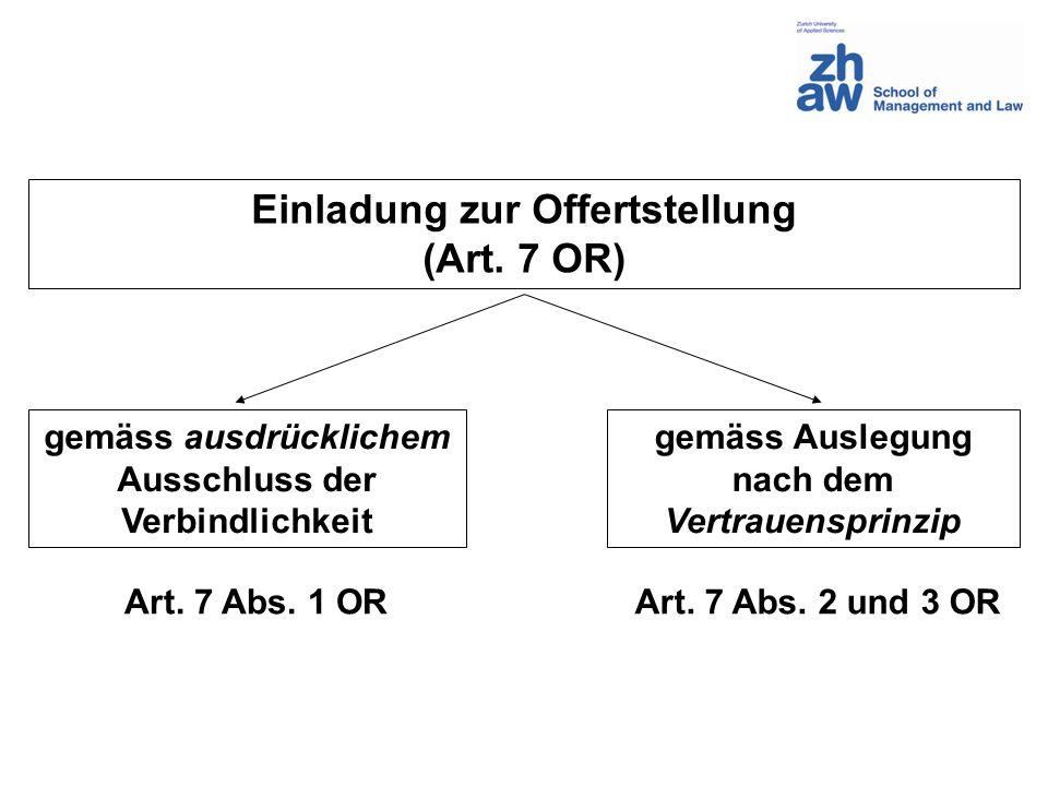 Auslegungsregeln nach Art.7 Abs. 2 und 3 OR Art. 7 Abs.