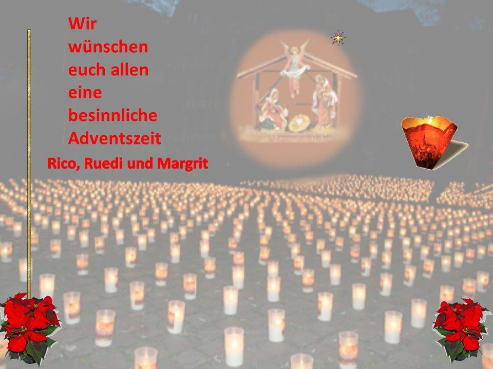 Trägt so das Licht in uns`re Herzen und führt uns hin zur Heiligen Nacht, dann wird von vielen tausend Kerzen ein wahres Lichtermeer entfacht. Ruhri4