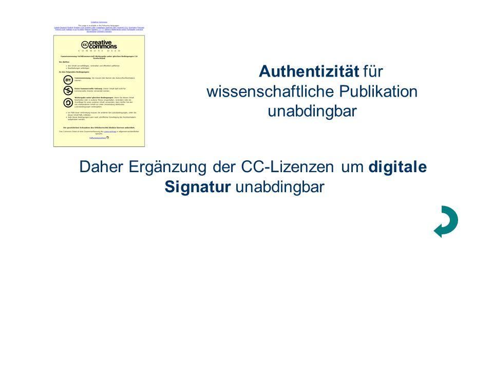 69 Information Engineering – Universität Konstanz – Freiheit statt Eigentum – Köln 21. April 2006 Authentizität für wissenschaftliche Publikation unab