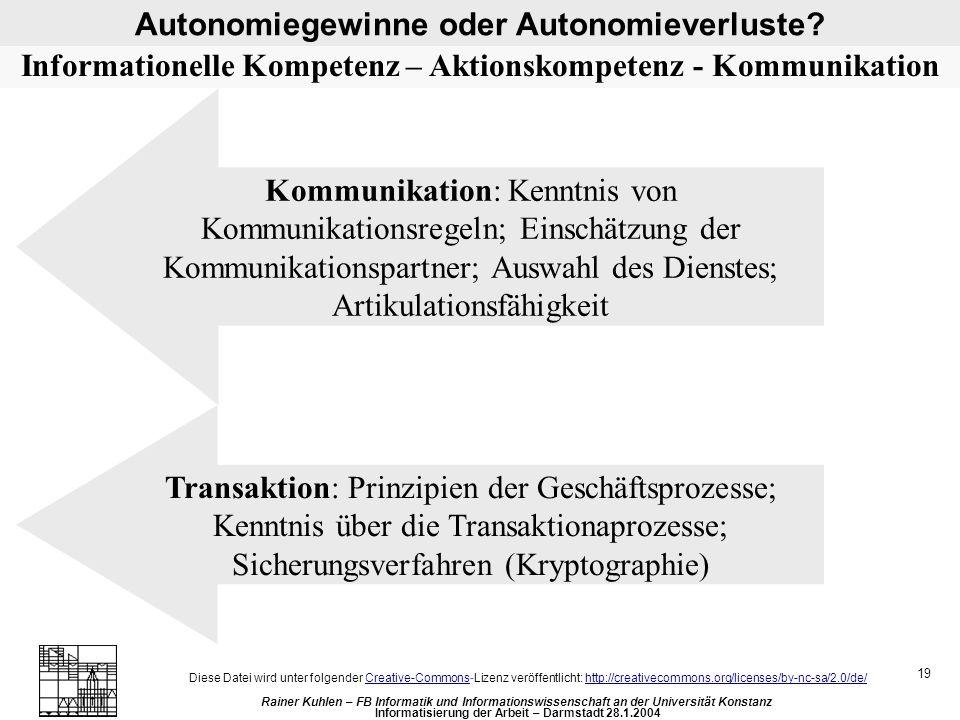 Autonomiegewinne oder Autonomieverluste.