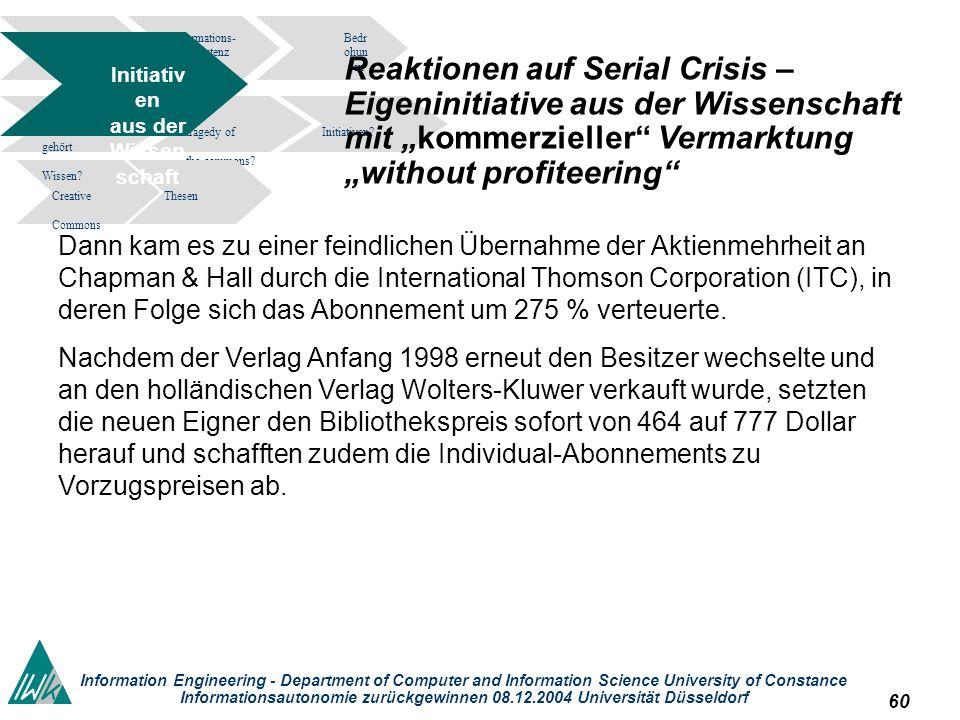 60 Information Engineering - Department of Computer and Information Science University of Constance Informationsautonomie zurückgewinnen 08.12.2004 Un