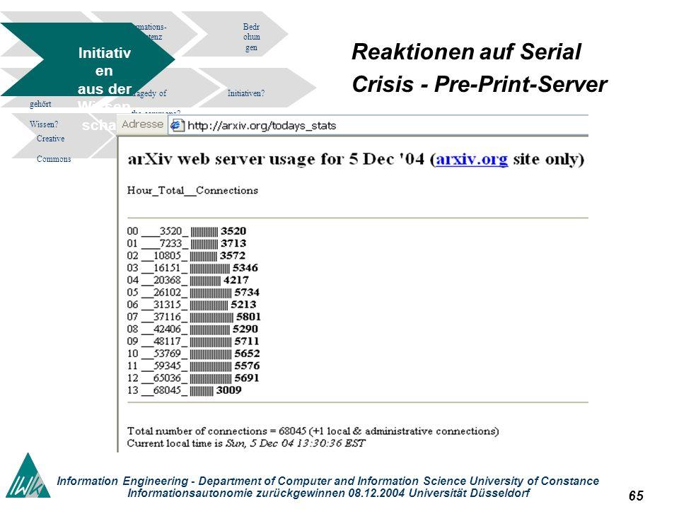 65 Information Engineering - Department of Computer and Information Science University of Constance Informationsautonomie zurückgewinnen 08.12.2004 Un