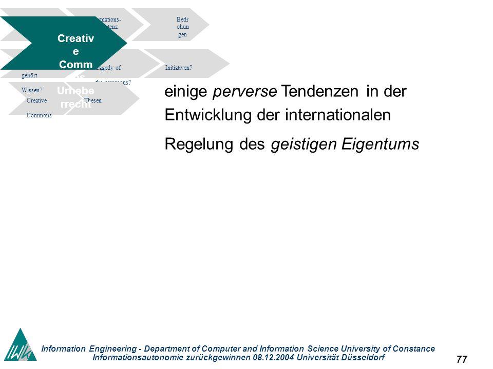 77 Information Engineering - Department of Computer and Information Science University of Constance Informationsautonomie zurückgewinnen 08.12.2004 Un