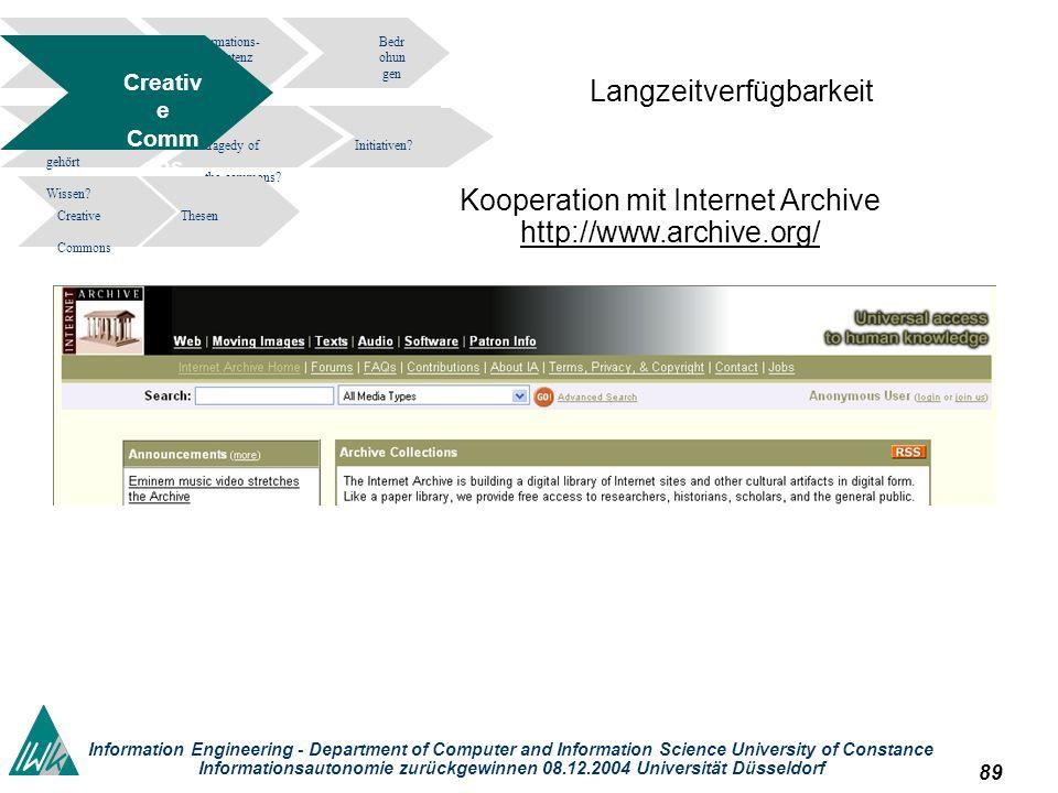 89 Information Engineering - Department of Computer and Information Science University of Constance Informationsautonomie zurückgewinnen 08.12.2004 Un