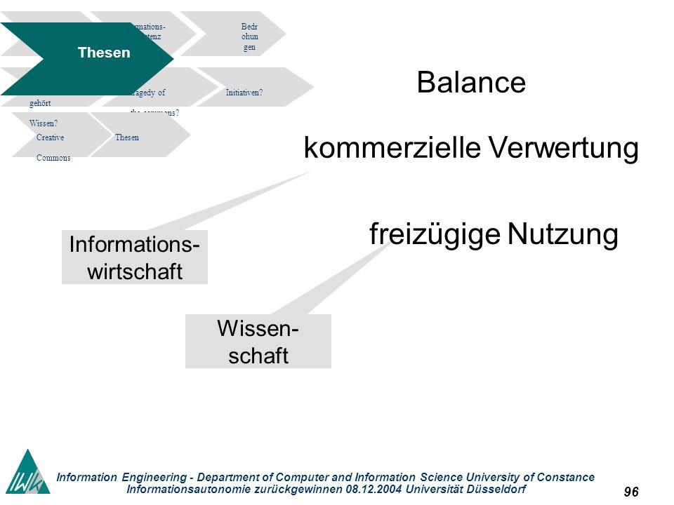 96 Information Engineering - Department of Computer and Information Science University of Constance Informationsautonomie zurückgewinnen 08.12.2004 Un