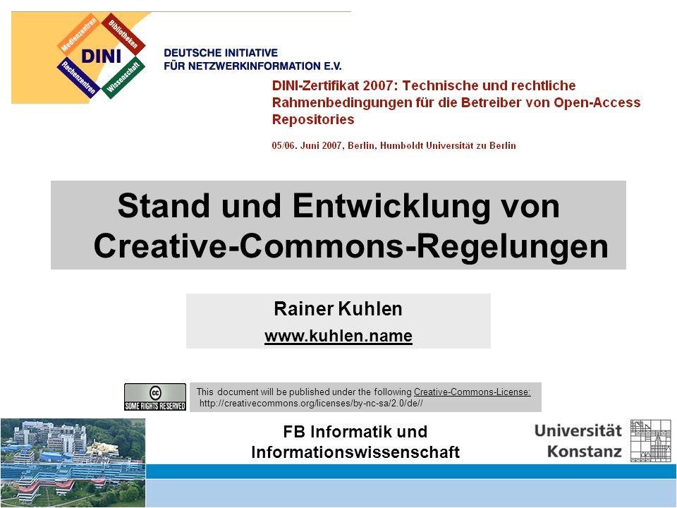 Creative Commons – informationelle Autonomie zurückgewinnen – DINI Workshop 6.6.07 12