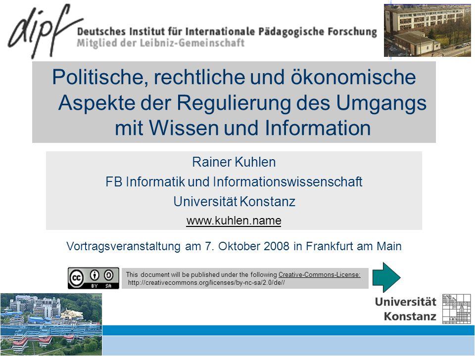 Regulierungsformen des Umgangs mit Wissen und Information – DIPF 7.10.2008 35 Urheberrecht - Urheberpersönlichkeitsrecht Persönlichkeitsrechte (moral rights) sind nicht übertragbar