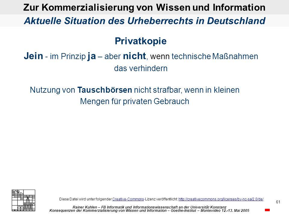 Zur Kommerzialisierung von Wissen und Information Rainer Kuhlen – FB Informatik und Informationswissenschaft an der Universität Konstanz Konsequenzen