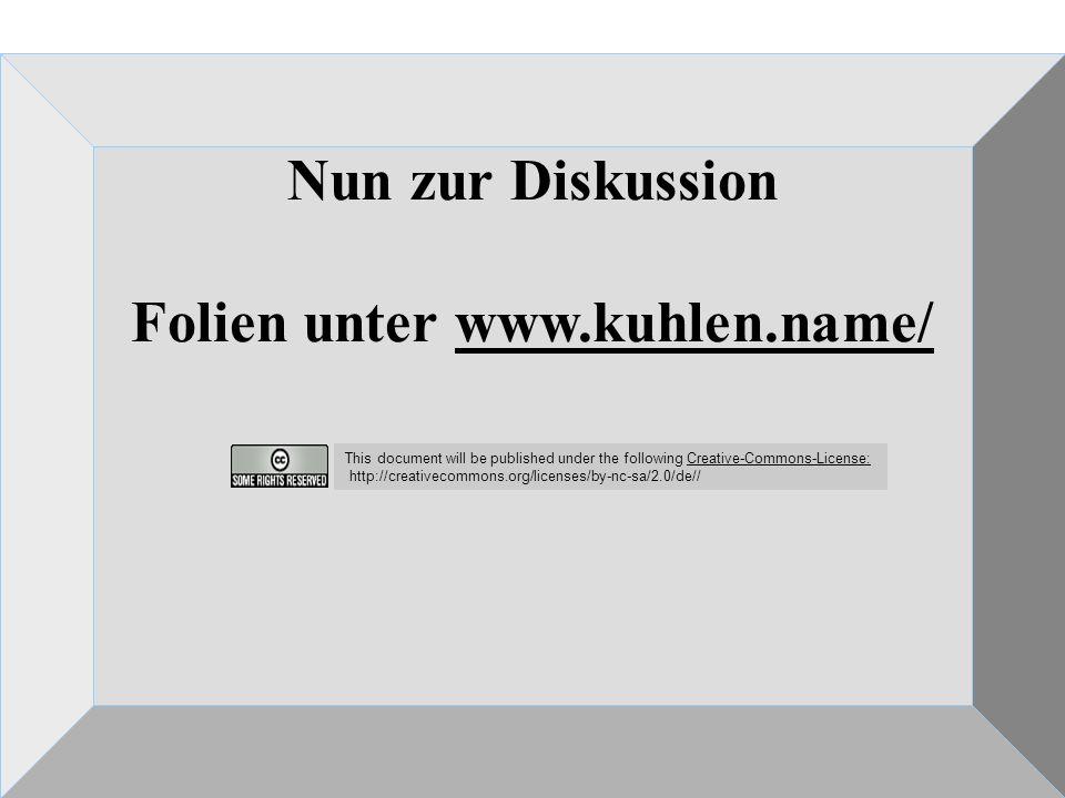 Das neue Urheberrecht in der Analyse – Saarbrücken Stiftung Demokratie Saarland 7.5.2007 Nun zur Diskussion Folien unter www.kuhlen.name/www.kuhlen.na