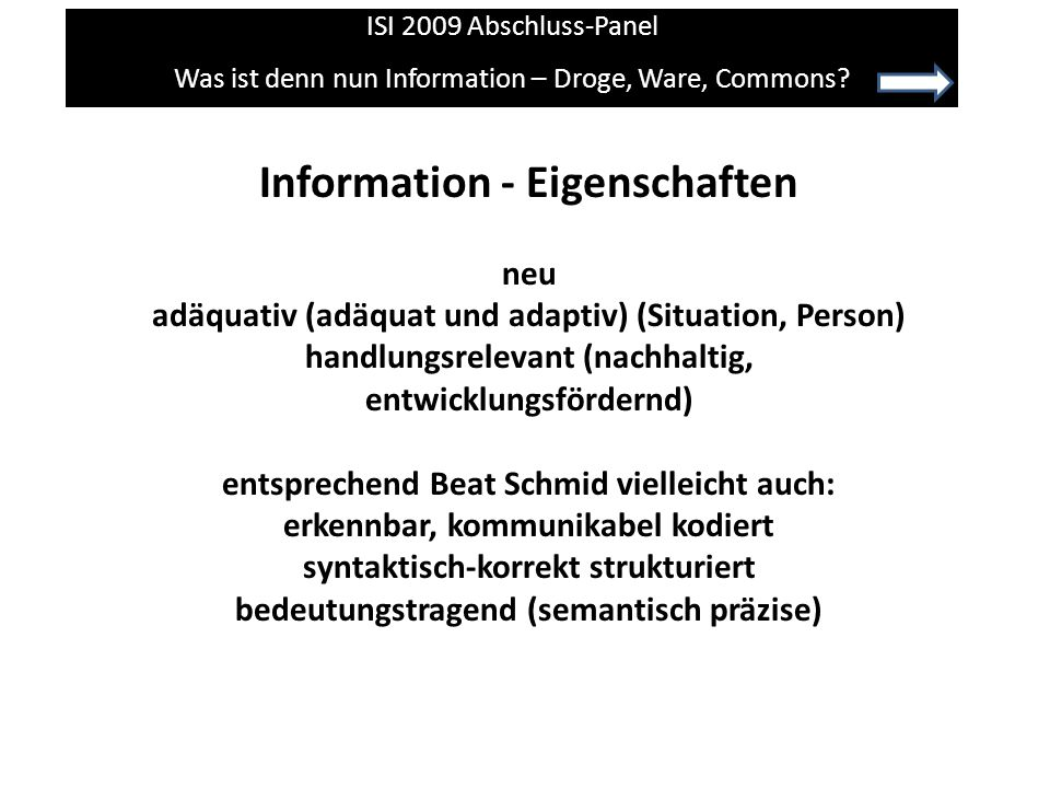 Was ist denn nun Information – Droge, Ware, Commons.