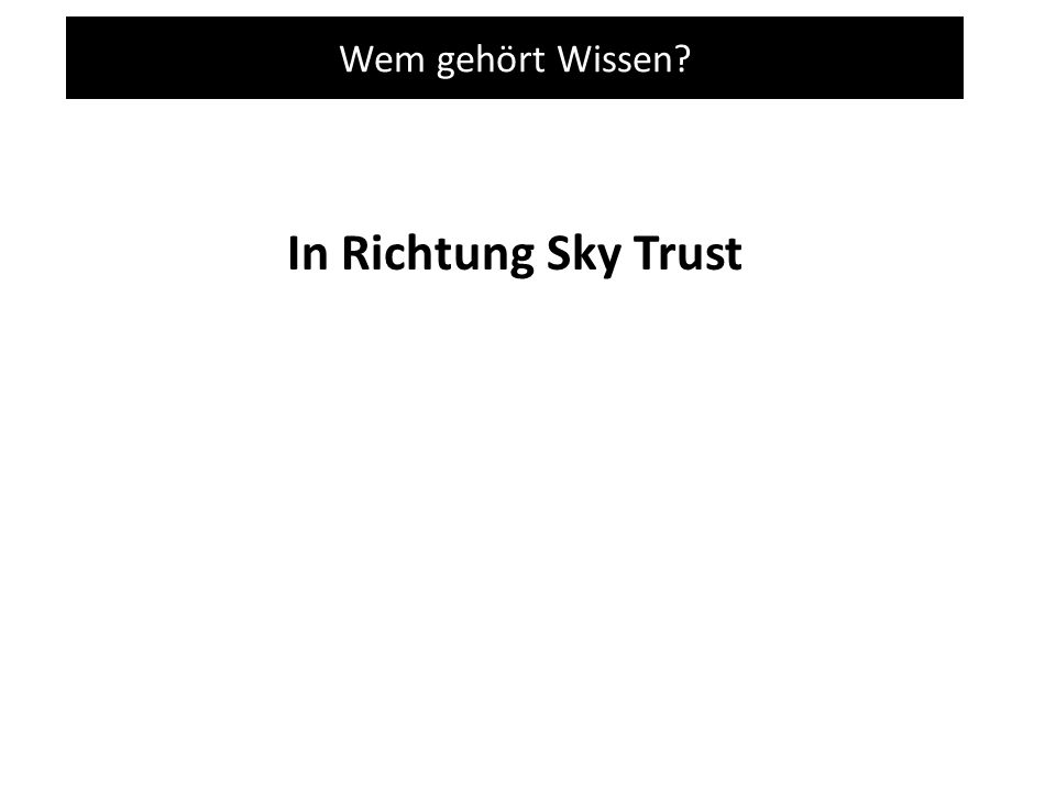 In Richtung Sky Trust