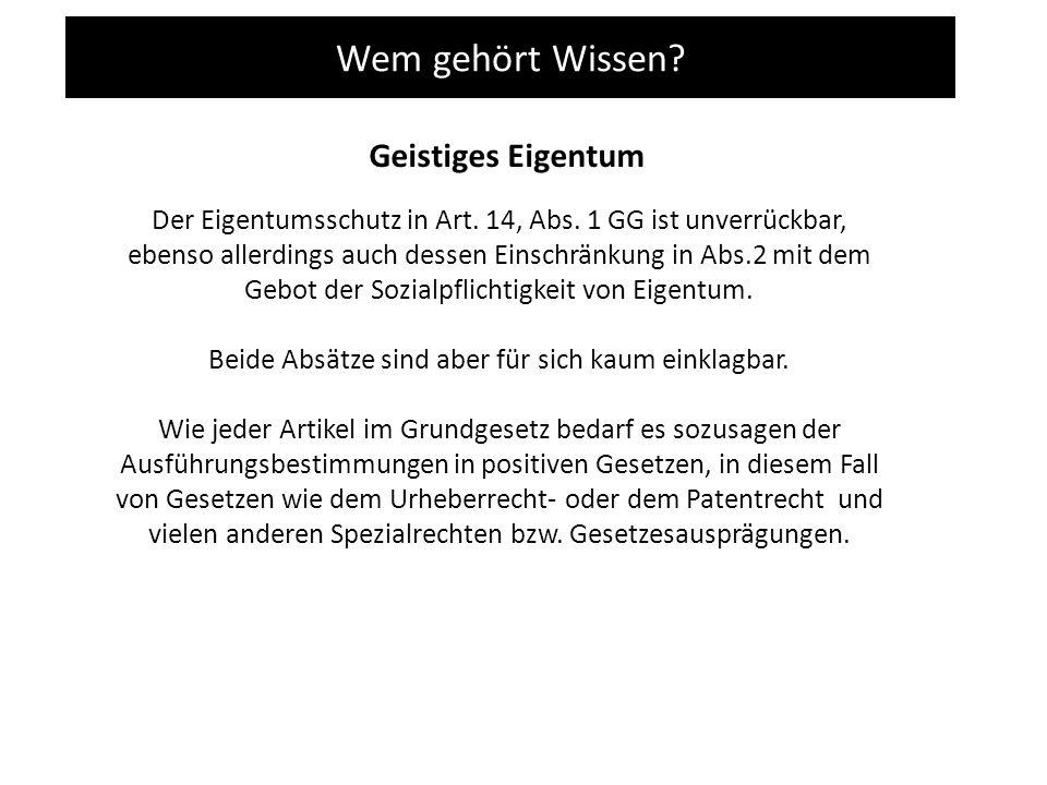 Wem gehört Wissen. Geistiges Eigentum Der Eigentumsschutz in Art.