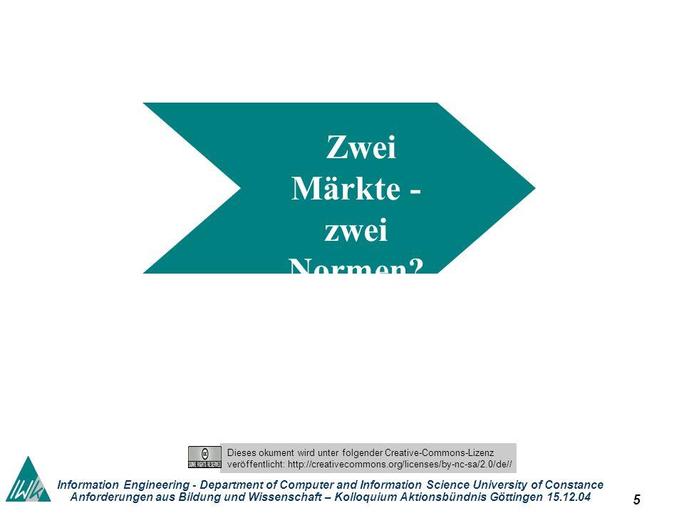 4 Dieses okument wird unter folgender Creative-Commons-Lizenz veröffentlicht: http://creativecommons.org/licenses/by-nc-sa/2.0/de// Information Engine
