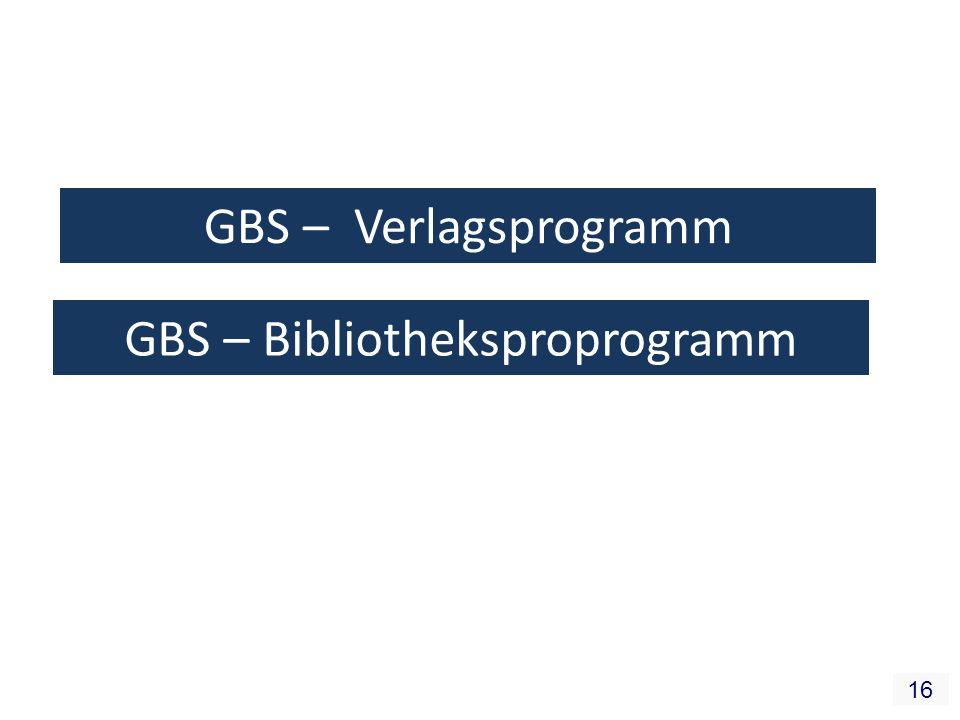 16 GBS – Verlagsprogramm GBS – Bibliotheksproprogramm