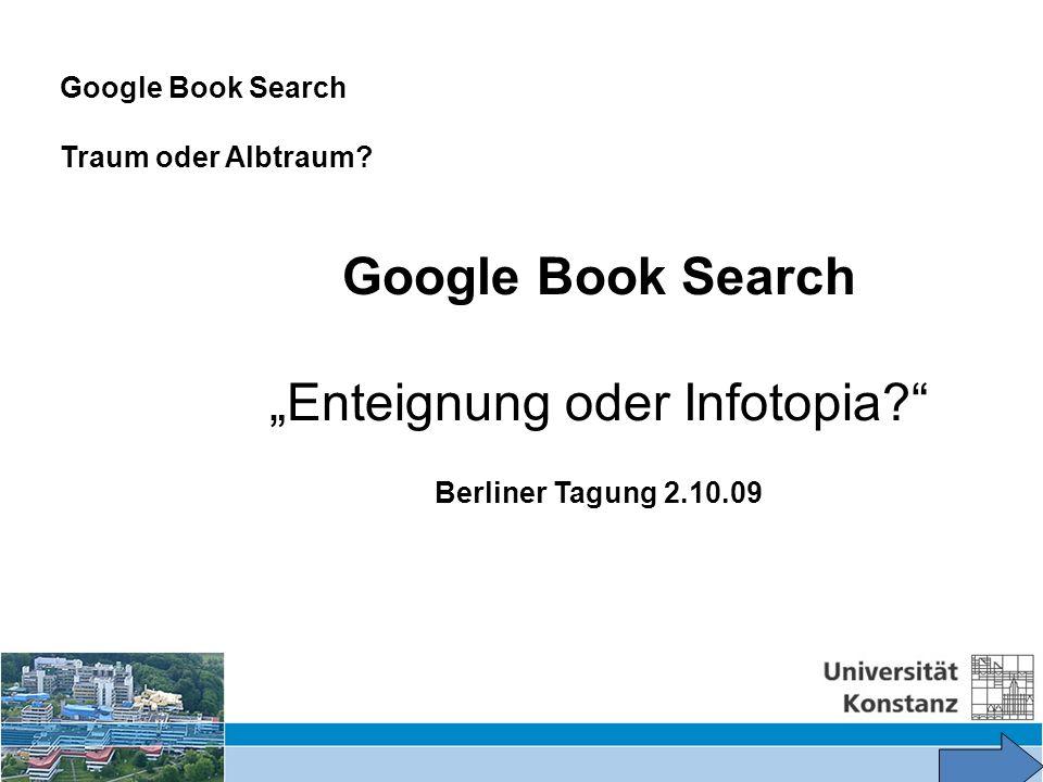3 Warum ist Google Book Search ein Thema geworden.