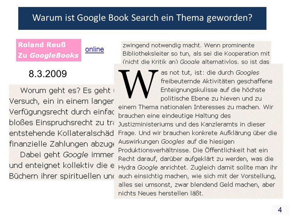 4 Warum ist Google Book Search ein Thema geworden? 8.3.2009 online